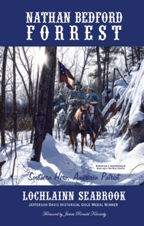 """The God of War: Nathan Bedford Forrest As He Was Seen By His Contemporaries,"" from Sea Raven Press (paperback)"