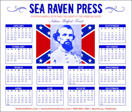 Nathan Bedford Forrest Yearly Wall Calendar from Sea Raven Press